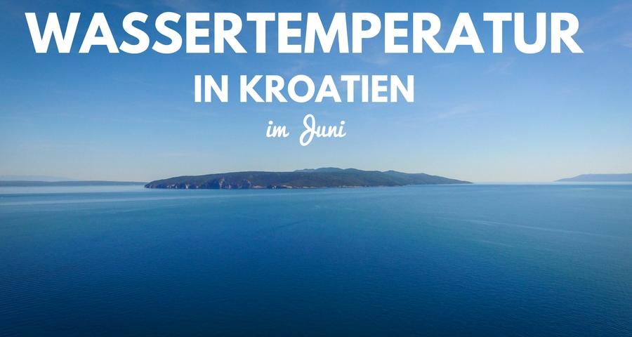 wetter im juni in kroatien